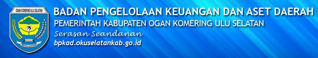 Portal Resmi Badan Pengelola Keuangan dan Aset Daerah Pemerintah Kabupaten OKU Selatan